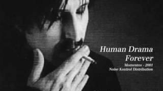 Human Drama Forever