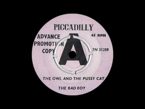 The Bad Boys - The Owl And The Pussy Cat