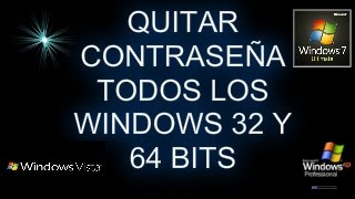 Quitar contraseña administrador, invitado o user 32 y 64 bits todos los windows