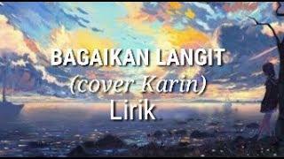 Gambar cover BAGAIKAN LANGIT (cover karin) lirik