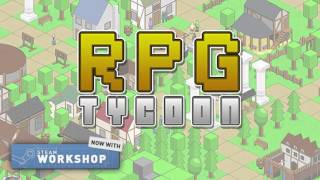 RPG Tycoon - Alpha 11 Trailer