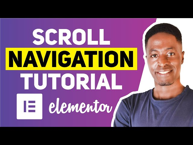 HOW TO CREATE A SECTION SCROLL NAVIGATION IN ELEMENTOR
