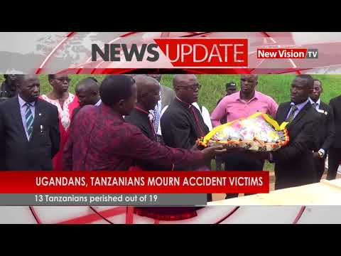 Ugandans, Tanzanians mourn accident victims