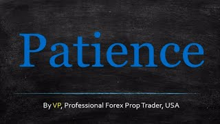Forex Trading Psychology - Patience (You Lack It)