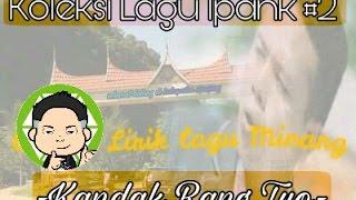 Gambar cover Lirik lagu Minang terbaru Ipank - Kandak Rang Tuo