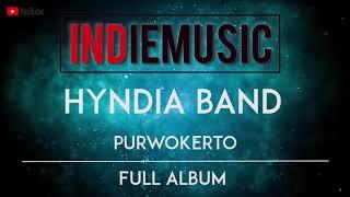 Hyndia Band [ Full Versi ] BAND INDIE PURWOKERTO (Music Audio) HQ