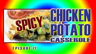 Episode 77 - Spicy Chicken Potato Casserole - The Boondocking Bears
