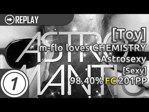 [Toy] | m-flo loves CHEMISTRY - Astrosexy [Sexy] 98.40% FC 201pp