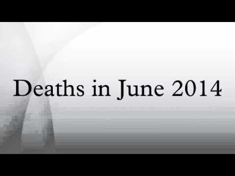 Deaths in June 2014