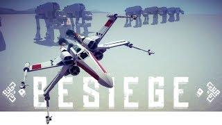 Besiege - Star Wars X Wing Fighter, HUGE Castle , Mobile Black Hole & More! - Besiege Best Creations