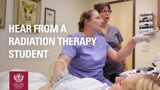 Hear From a Radiation Therapy Student