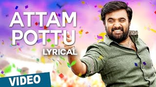 Attam Pottu Song with Lyrics | Vetrivel | M.Sasikumar | Mia George | D.Imman