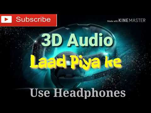 3D Audio | Laad Piya Ke | Sapna Chaudhry | Raju Punjabi & Sushila Thakhr | Haryanvi Song