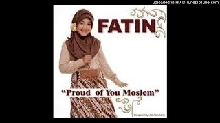 Lagu Terbaru Proud of you moslem Cover Fatin Shidqia Lubis Soundtrack Film Terbaru Hijabers In Love