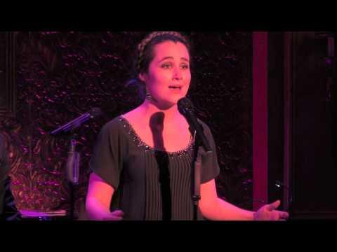 "Lauren Worsham - ""Will He Like Me?"" (Jerry Bock/Sheldon Harnick)"