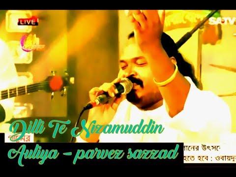 Dilli Te Nizamuddin Auliya  Ft Parvez Sazzad ¦