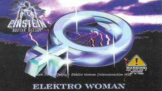 Einstein Doctor Deejay Elektro Woman Interconnection Mix