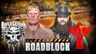 BROCK LESNAR Vs BRAY WYATT WWE Roadblock March 12 2016 WWE 2k16 1080p
