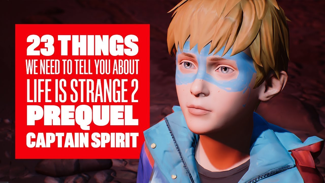 23 Things We Need To Tell You About The Awesome Adventures of Captain Spirit