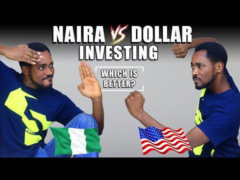 Investing In DOLLARS Vs Investing In NAIRA | Which Is Better & Why? 💸