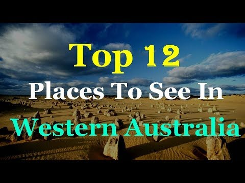 Western Australia Top 12 Tourist Attractions