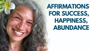 Positive Affirmations for Success, Happiness, Abundance (Female Voice)
