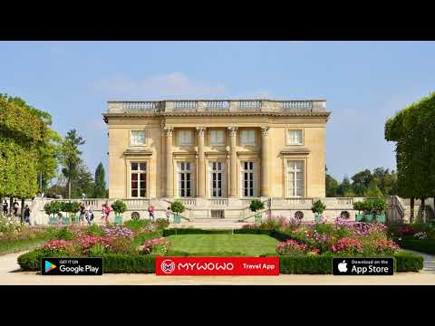 Versailles – Trianon – Paris – Audio Guide – MyWoWo  Travel App