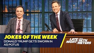 Seth's Favorite Jokes of the Week: Donald Trump Gets Sworn in as POTUS
