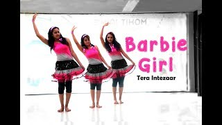Barbie Girl | Tera Intezaar | Dance Choreography | Mohit Jain's Dance Institute MJDi