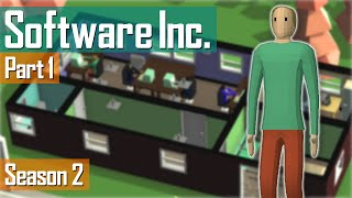 Software Inc. - Season 2: Part 1