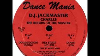 "D.J. Slugo Presents D.J. Jackmaster ""Charles"" ‎-- Hey Stuck Up Hoe (DM 172)"