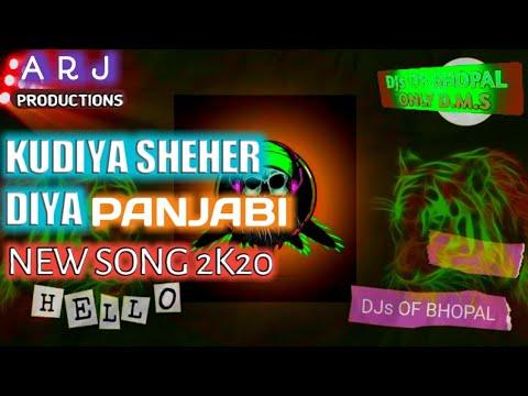 kudiya-sheher-diya-//-dj-arj-remix-2k20-song-//-djs-of-bhopal-//-download-link-mp3