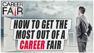 Career Fairs - What to Expect