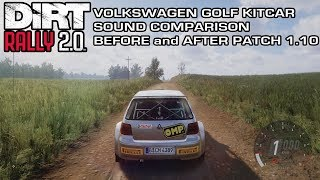 DiRT Rally 2.0 - Volkswagen Golf Kitcar Sound Comparison - Before and After Patch 1.10