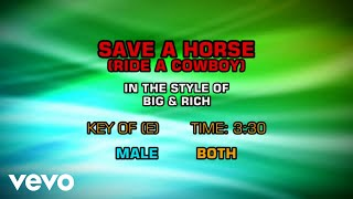 Big & Rich - Save A Horse (Ride A Cowboy) (Karaoke)