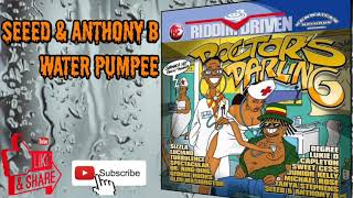 Seeed & Anthony B - Water Pumpee