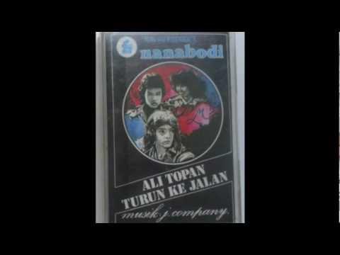 Lagu Berlalu - Ali Topan Turun Ke Jalan: Nanabodi