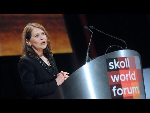 Sally Osberg Welcoming Remarks at Skoll Awards for Social Entrepreneurship 2013 Skoll World Forum