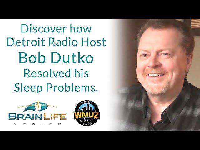 Discover how Detroit Radio Host Bob Dutko (WMUZ) Resolved his Sleep Problems with Breakthrough Tech.