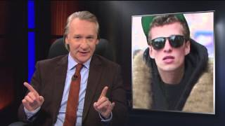 Real Time with Bill Maher: Affluenza and the Culture of Dependency (HBO)
