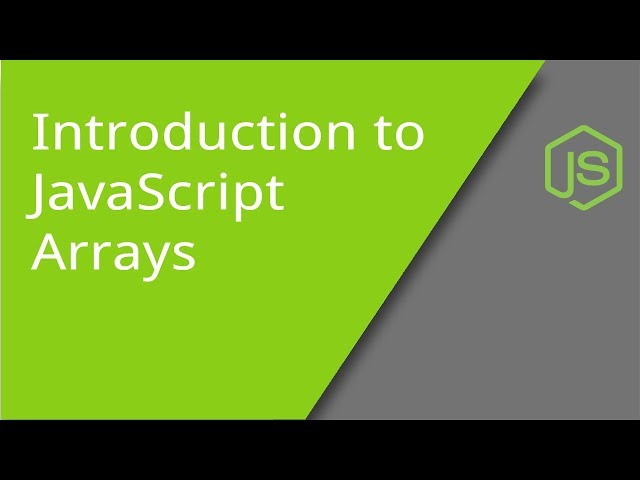 Introduction to Arrays with JavaScript
