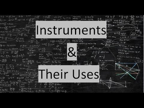 Instruments and Their Uses : SSC CGL | UPSC | Railway