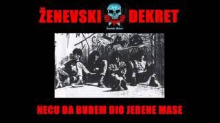 ŽENEVSKI DEKRET - Neću da budem dio jebene mase !