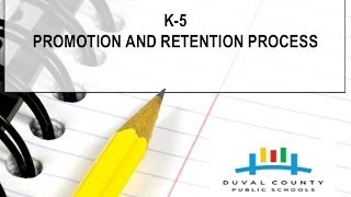K-5 End of Year Promotion and Retention Process