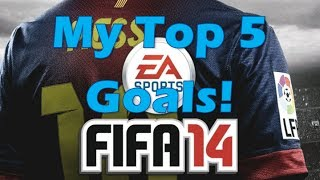 fifa 14 my top 5 goals 5 xbox one