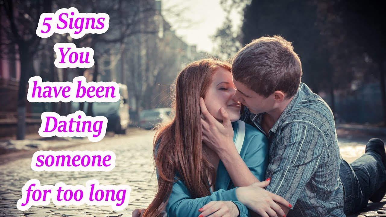 5 Signs you have been dating someone for too long