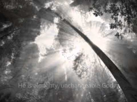 Almighty, Unchangeable God - Cindy Berry