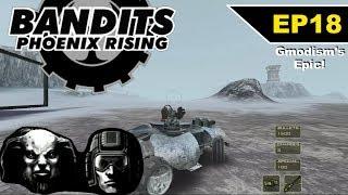 Bandits: Phoenix Rising (2002) Epic Playthrough!!! - EP 18