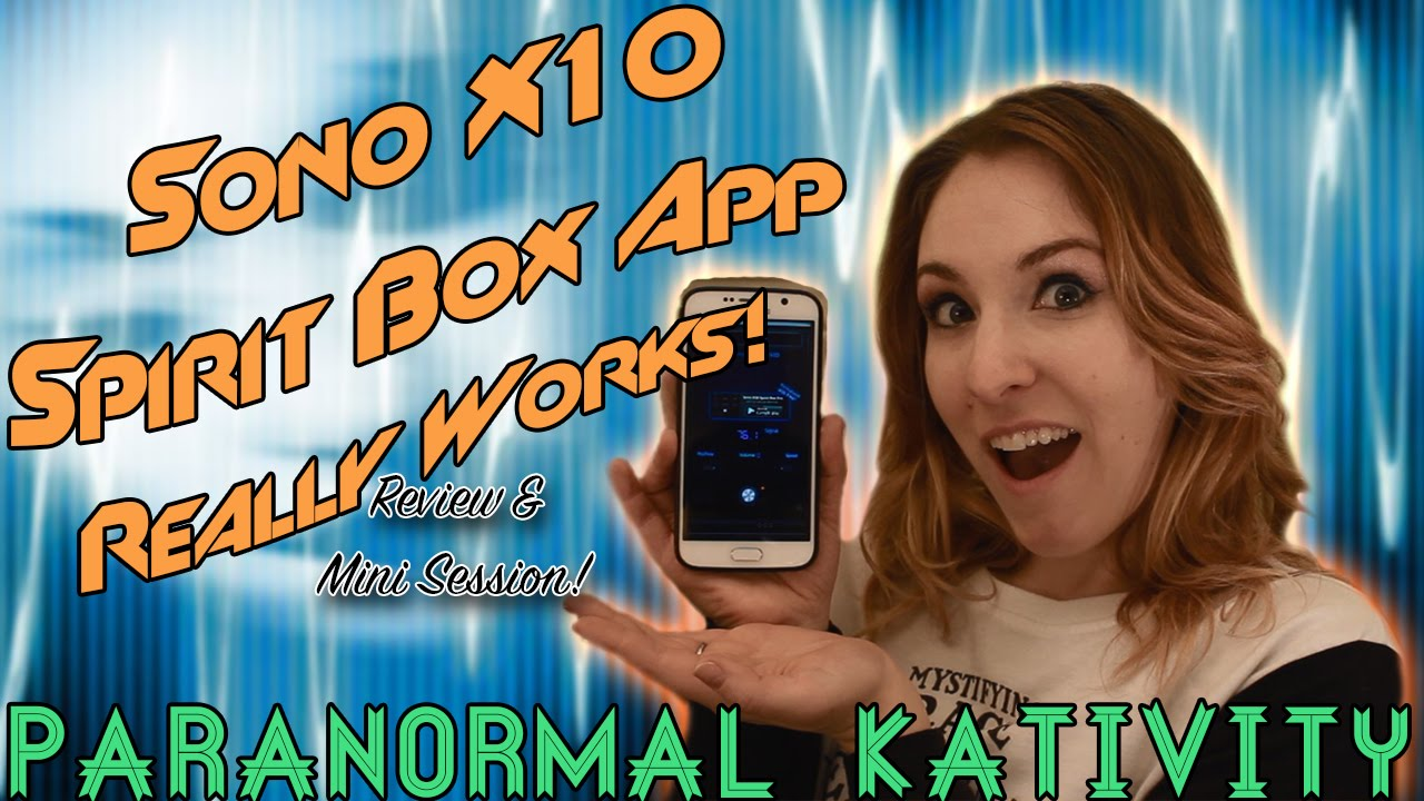 Sono X10 Spirit Box App Really Works! (review & mini session!)