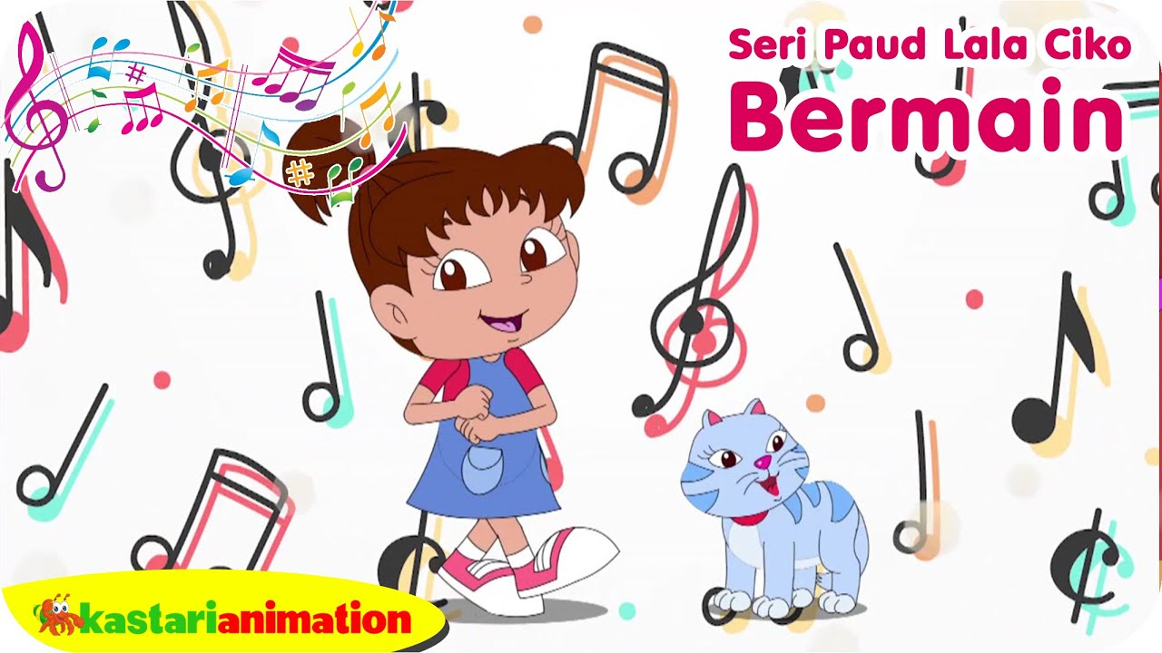 BERMAIN - Bernyanyi bersama Lala - Seri PAUD bersama Lala